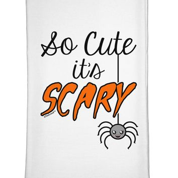 So Cute It's Scary Flour Sack Dish Towel by TooLoud