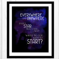 Every Star That Ever Was - Doctor Who Quote Print, Doctor Who Poster 8.5x11