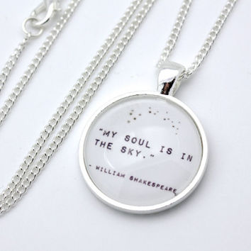 Shakespeare, My Soul Is In The Sky, A Midsummer Night's Dream Quote Necklace