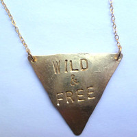 Stamped triangle necklace. Wild and Free or CUSTOM message