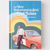 The Very Embarrassing Book of Dad Jokes By Ian Allen | Urban Outfitters