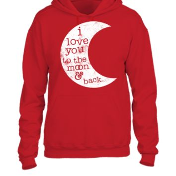 I Love You To The Moon And Back (Tank) - UNISEX HOODIE