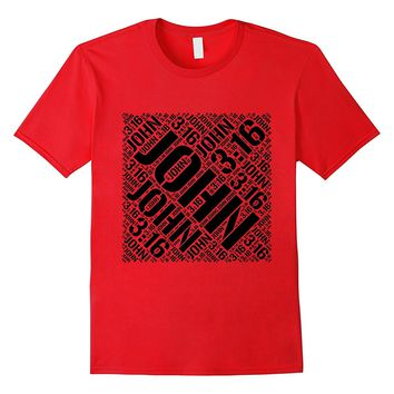 "John 3:16 t shirt ""For God so loved the World"" Jesus Quote"
