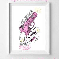 I'm just a princess with a pistol, quote poster, digital download, instant download, printable quote, poppy song lyrics, song lyric wall art