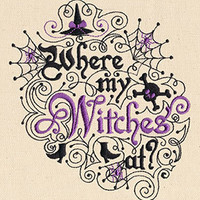 Where My Witches At Embroidered Flour Sack Hand/Dish Towel
