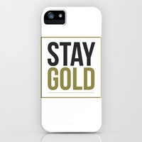 Stay Gold! iPhone & iPod Case by Sharnie Piper