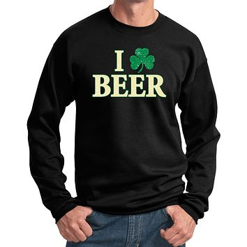 St Patricks Day Sweatshirt I Love Beer