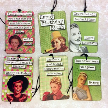 Funny Sarcastic Birthday Gift Tags, Sassy Ladies, Snarky Comments Set of 6 Friend Birthday Humor