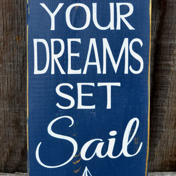 Let Your Dreams Set Sail Nautical Nursery Sign
