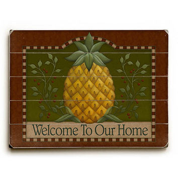 Welcome To Our Home Pineapple by Artist Angela Anderson Wood Sign