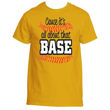 It's About That Base|Ultra Cotton®Unisex T Shirt|Underground Statements