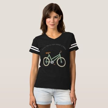 Stay Healthy Ride A Bike T-shirt