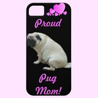 Proud Pug Mom iPhone 5 Case from Zazzle.com