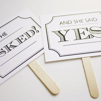 He Asked She Said Yes Photo Prop Signs - Wedding Printables
