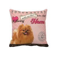 A loving Pomeranian Makes Our House Home Pillows