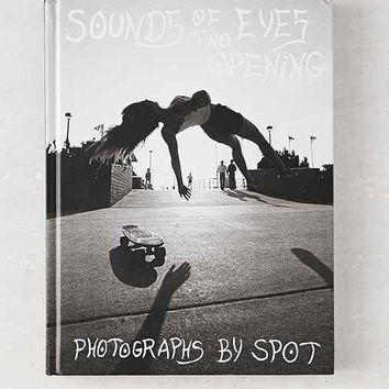 Sounds Of Two Eyes Opening - Southern California Life: Skate/Beach/Punk 1969-1982 By Johan Kugelberg & Spot- Assorted One