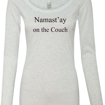 Womens Yoga T-shirt Namaste On The Couch Lightweight Long Sleeve
