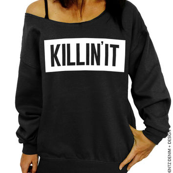 Killin' It - Black Slouchy Oversized Sweatshirt