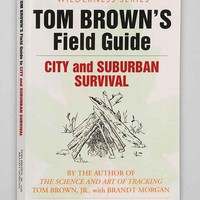 Tom Brown's Guide To City And Suburban Survival By Tom Brown- Assorted One
