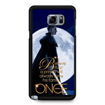 Once Upon A Time Believe A Prince Samsung Galaxy Note 5 Case