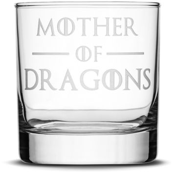 Whiskey Glass with Game of Thrones Quote, Mother of Dragons