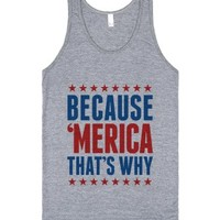 Because 'Merica That'S Why Tank Top (Id6060139) |