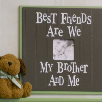 Wooden Green, Brown Picture Frames 4x4 Photo Sign with - BEST FRIENDS Are We BROTHER