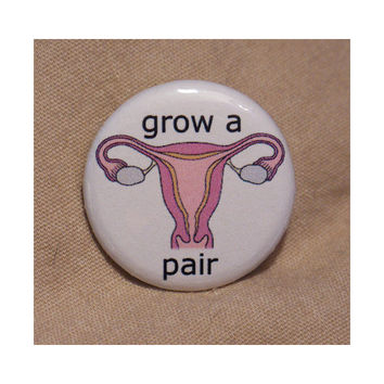 Feminist 'Grow A Pair' Badge by stickonstars on Etsy