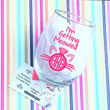 Wine Glass, I'm Getting Meowied wine glass, Shower gift, Cat Monogram, Engaged Gift, Stemless Wine Glass