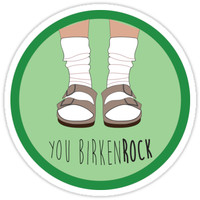 'BirkenROCK' Sticker by Hannah Byers