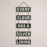 """Every Cloud"" Wall Decor - World Market"