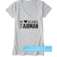 My heart belongs to an airman tshirt, Air force shirt, Air force wife shirt, Air force girlfriend shirt, Air force clothing I love my airman