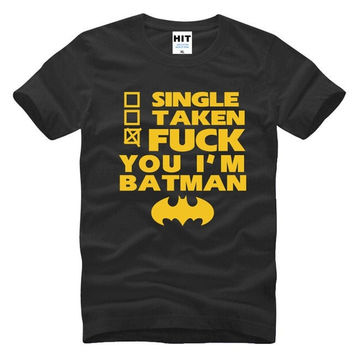 F**k You I'm Batman T-Shirt