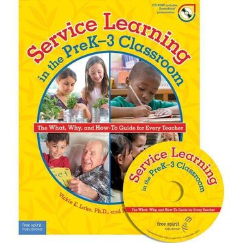 SERVICE LEARNING IN THE PREK-3