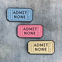 """Admit None"" Ticket - Pink, Blue, and Yellow"