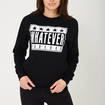 Whatever Forever Unisex Black Slogan Jumper