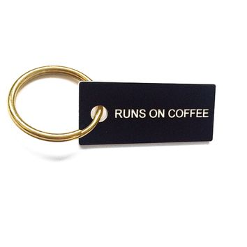 Runs On Coffee Key Chain