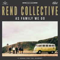 As Family We Go, by Rend Collective, CD | Contemporary | Music | Music & Video | Mardel