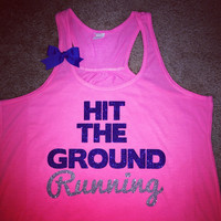 Hit The Ground Running - Ruffles With Love - Workout Tank  - Workout Shirts with Sayings