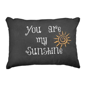You are My Sunshine Quote Accent Pillow