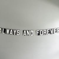 always and forever / vintage modern bunting