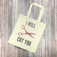 I Will Cut You // Glitter Tote Bag