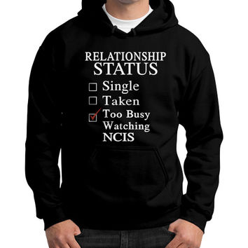 RELATIONSHIP STATUS WATCHING NCIS Gildan Hoodie (on man)