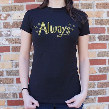 Ladies Always T-Shirt