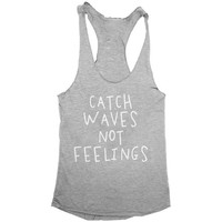 catch waves not feelings tank top yoga gym fitness crossfit workout training gift funny saying surfer surf summer