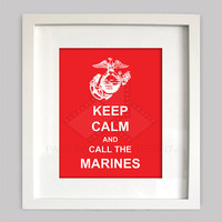 Keep Calm and Call the Marines, 8x10 Custom Digital Wall Art, Customizable Colors, Military Decor, Digital Wall Art (Digital Download)
