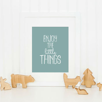 Nursery Decor - Enjoy the Little Things, Nursery Print, Girls Room Decor, Boys Nursery Decor, Playroom Print, Kids Room Decor