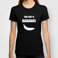 this shit is bananas T-shirt by red.lime art&design