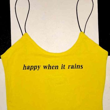 SWEET LORD O'MIGHTY! HAPPY WHEN IT RAINS SKINNY TANK