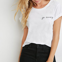 Go Away Graphic Tee